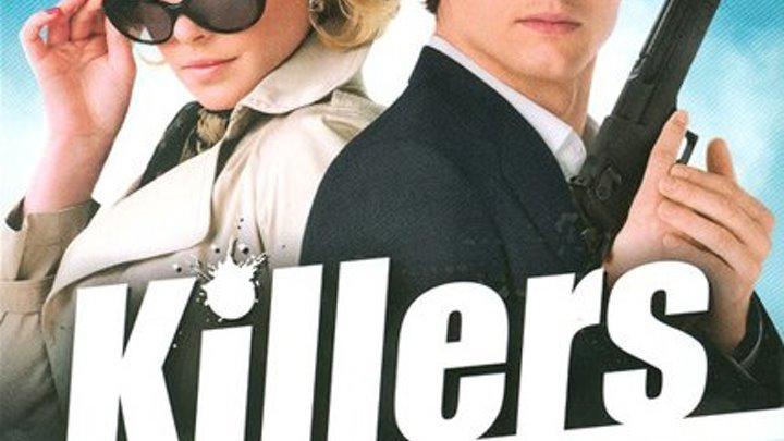 Killers. 2010 боевик, триллер, мелодрама, комедия- Киллеры - Эштон Катчер, Кэтрин Хайгл