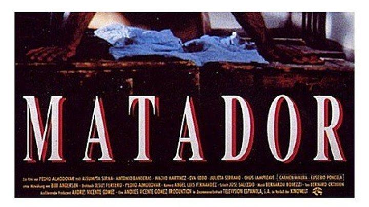 Матадор 1986 Канал Антонио Бандерас