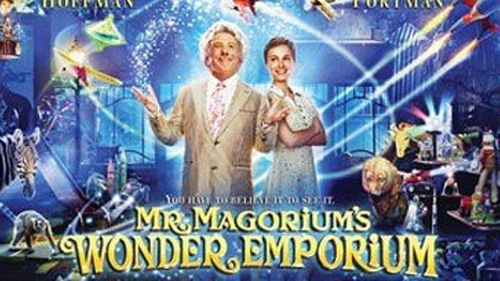 """Лавка чудес / Mr. Magorium's Wonder Emporium"" 2007"