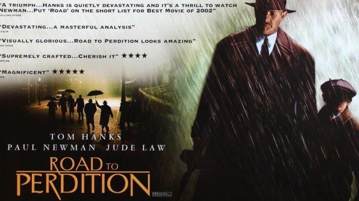 """""""Проклятый путь / Road to Perdition"""" 2002"""