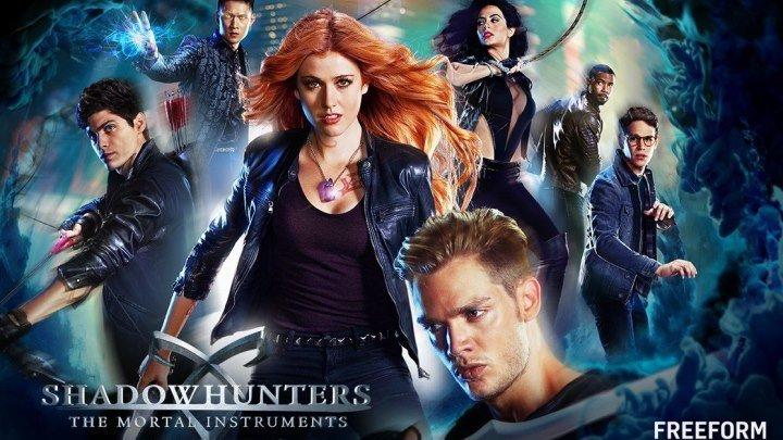 Сумеречные охотники / Shadowhunters (2 сезон, 6 серия)(2017) смотреть онлайн