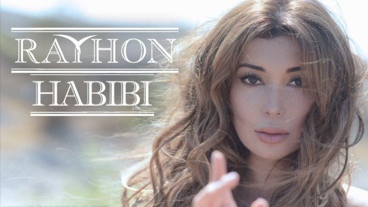 Rayhon - Habibi | Music version
