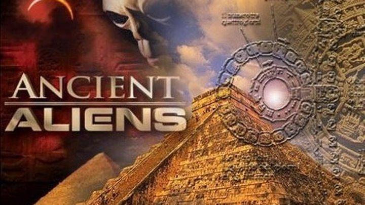 Древние пришельцы (2011) Пришельцы и аномалии
