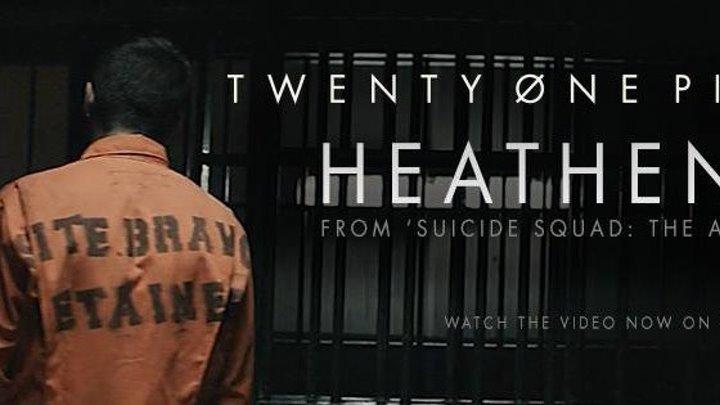 twenty one pilots׃ Heathens (from Suicide Squad׃ The Album) [OFFICIAL VIDEO]