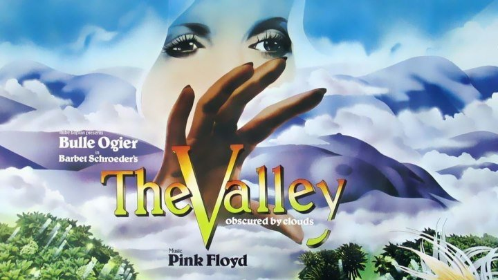Долина / La vallee / The Valley / Obscured by Clouds (1972 HD) Драма, Приключения, Боевик