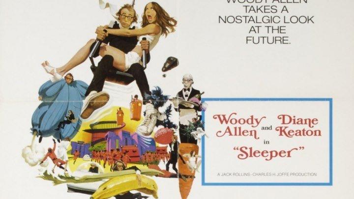 Спящий / Sleeper (США 1973 HD) Фантастика, Комедия ツ