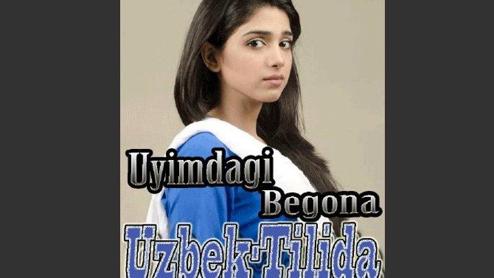 Uyimdagi Begona Уйимдаги Бегона Uzbek Tilida 4 Qism