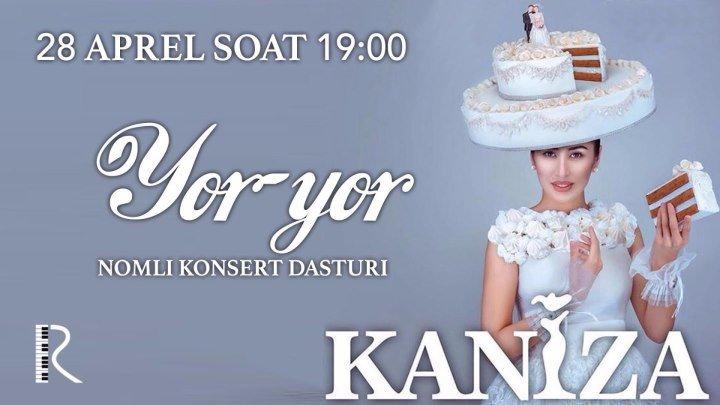 Kaniza - Yor-yor nomli konsert dasturi 2016