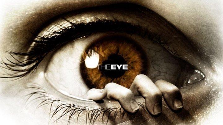 """Трейлер к фильму """"Глаз"""" (The Eye)"""