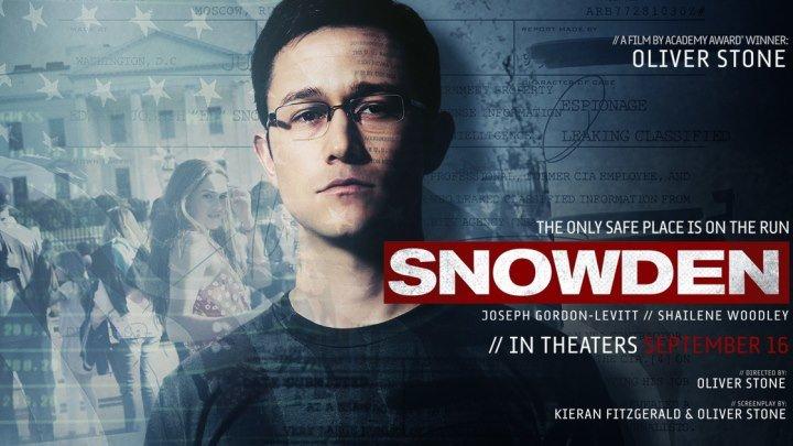 Сноуден - трейлер 2016