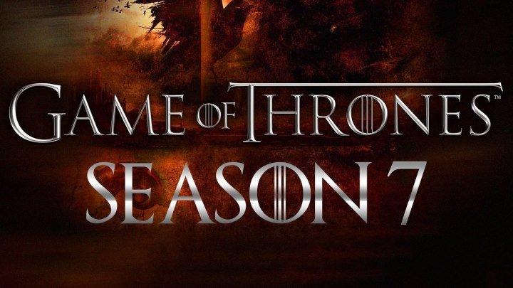 Game of Thrones Season 7 Promo