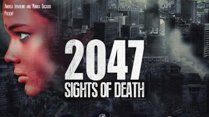 2047 – Угроза смерти 2014 Канал Рутгер Хауэр