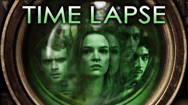 Ошибка времени Time Lapse, 2014 триллер, фантастика