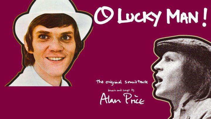 «O Lucky Man!» (1973). – Lindsay Anderson & Alan Price (Videocut & Original Soundtrack)