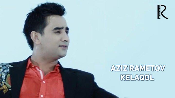 Aziz Rametov - Kelaqol