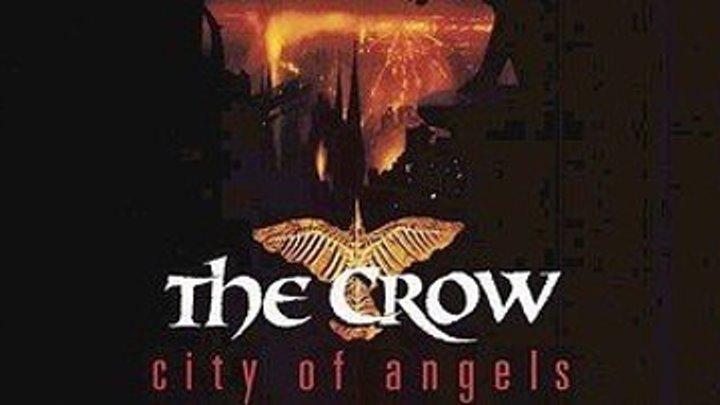 """Ворон 2: Город ангелов / The Crow: City of Angels"" 1996"