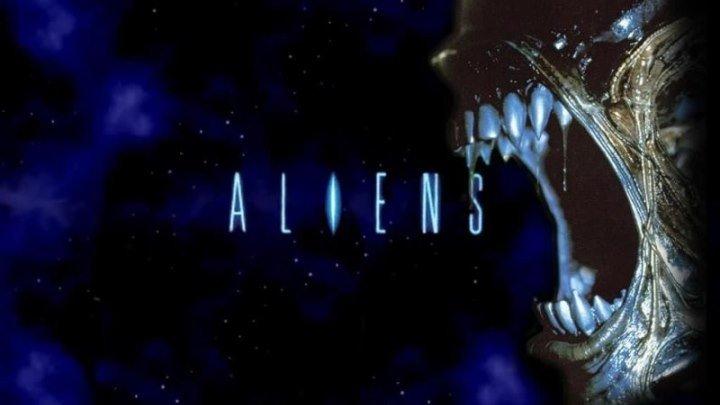 Чужие / Aliens (1986: Фантастика, Ужасы)