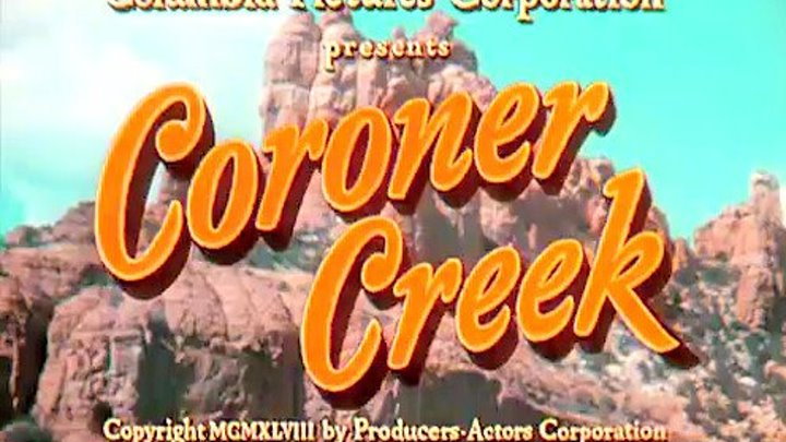 """ Коронер Крик "" ( классика вестерна ) 1948 г ."