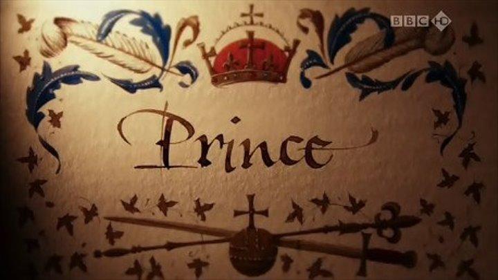 """"""" Генрих VIII . Ум тирана """" Принц ( серия 1 из 4 )"""