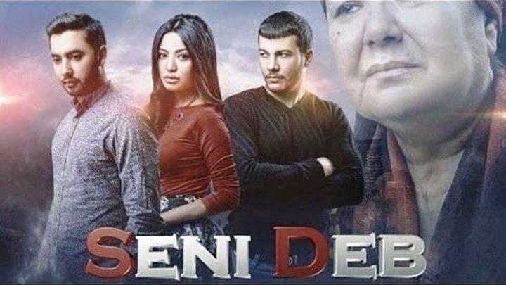 Seni Deb (Yangi O'zbek Kino 2016) HD