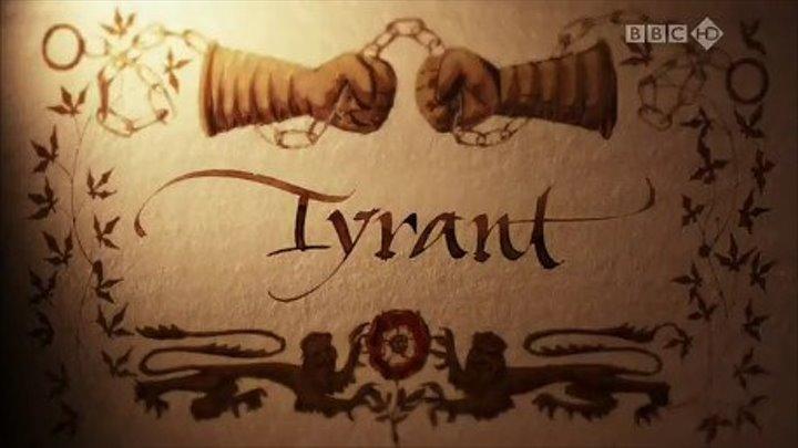 """ Генрих VIII . Ум тирана "" . Тиран ( серия 4 из 4 )"