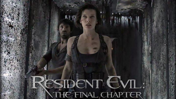 Обитель зла: Последняя глава / Resident Evil: The Final Chapter - ТРЕЙЛЕР ( 2016/HDRip )