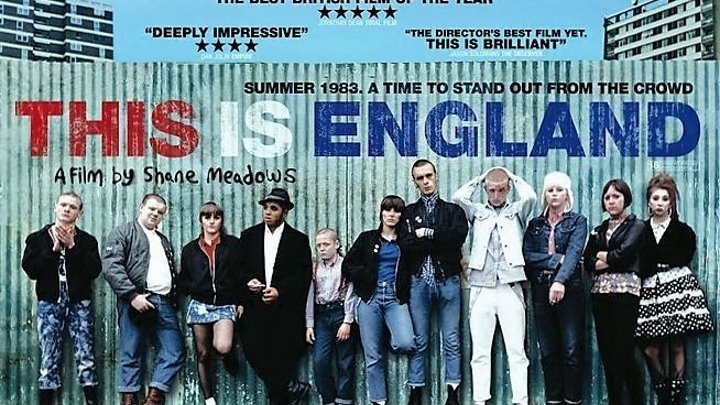 Это - Англия / This Is England (2006). Реж. Шэйн Медоуз, в рол. Томас Тургуз, Стивен Грэхам, Джо Хартли, Эндрю Шим, Джозеф Гилгун, Эндрю Эллис, Перри Бенсон