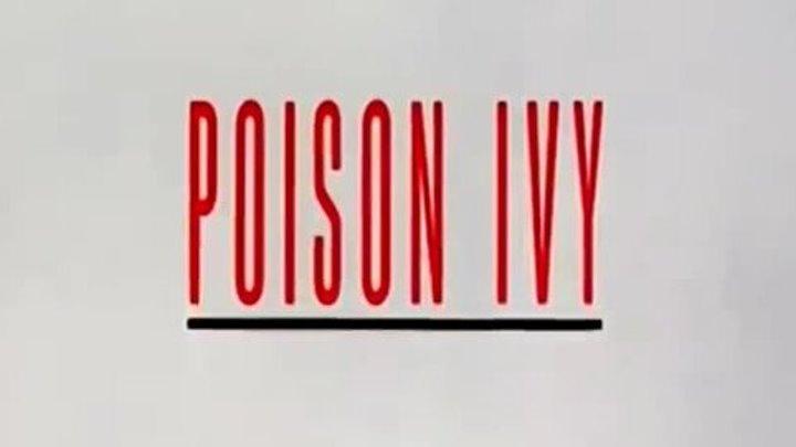 """Трейлер к фильму """"Ядовитый плющ"""" (Poison Ivy)"""