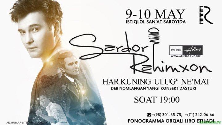 Sardor Rahimxon - Har kuning Ulug' ne'mat nomli konsert dasturi 2016