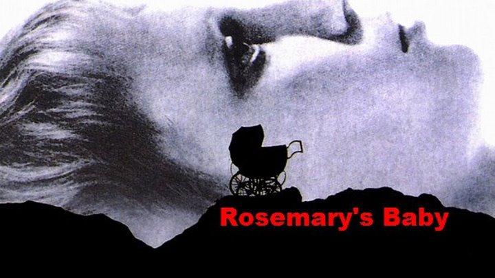 """Трейлер к фильму """"Ребёнок Розмари"""" (Rosemary's Baby)"""
