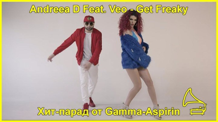 Andreea D Feat. Veo - Get Freaky
