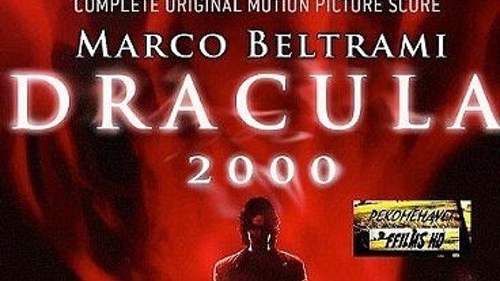 Дракула 2000 (2000) ужасы @