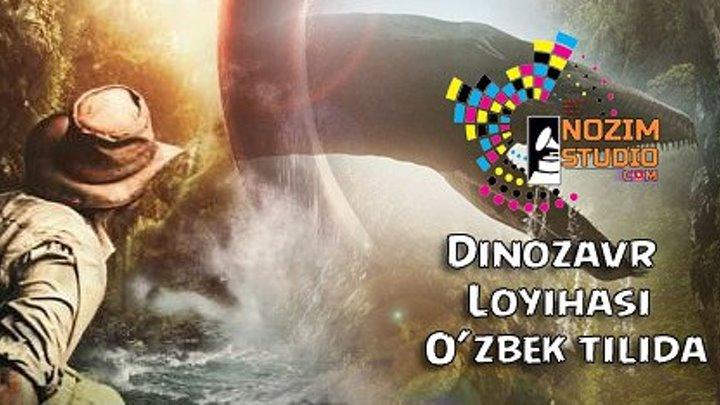 Dinozavr loyihasi Uzbek tilida 2016