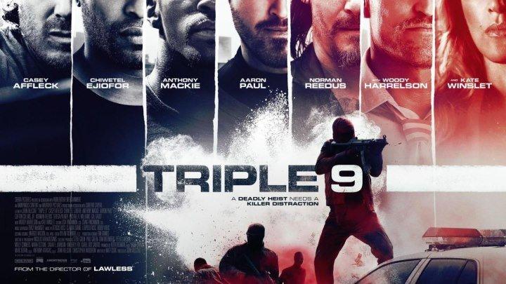 Трейлер к фильму - Три девятки 2015 криминал, драма, триллер