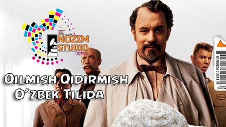Qilmish qidirmish (O`zbekcha tarjima kino)