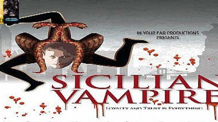 Сицилийский вампир: ужасы, триллер, драма, криминал