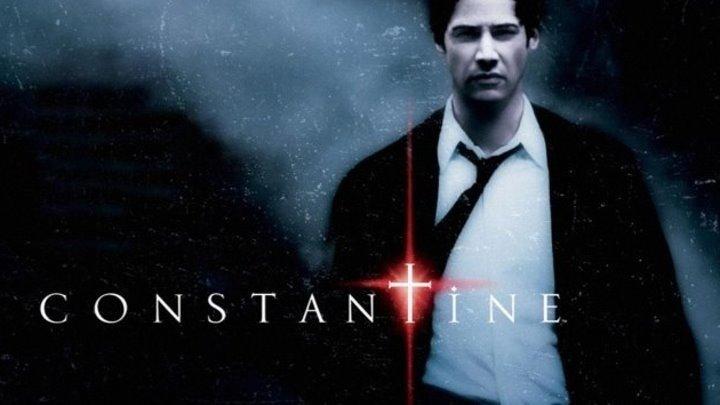Константин: Повелитель тьмы (триллер)2005 (16+)