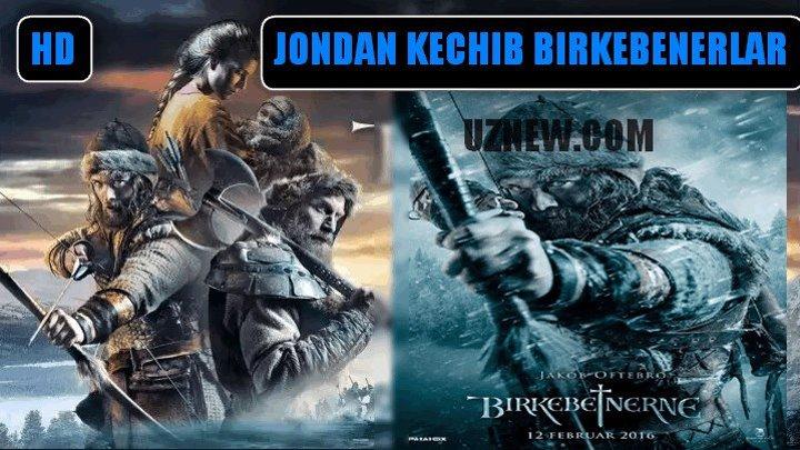 Birkibeynerlar Jondan kechib (Uzbek Tilida) HD 2016