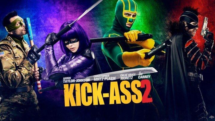 Пипец 2 Kick-Ass 2 (2013)