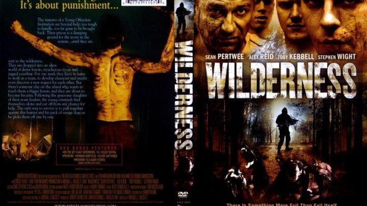 Дикость (2006)Ужасы, Триллер.