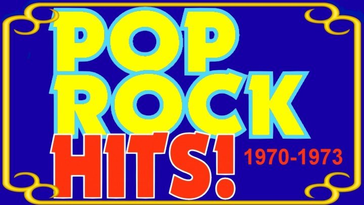 ВидеоХиты 1970-1973. – Поп-, рок-музыка / VideoHits 1970-1973. – Pop Rock Music