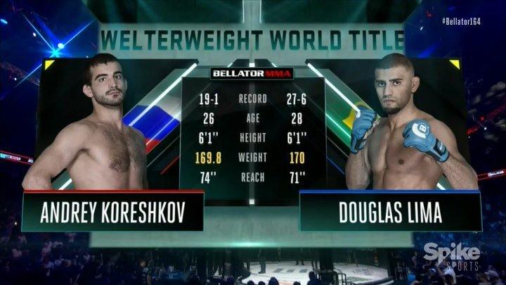 Андрей Корешков - Дуглас Лима (10.11.2016) Bellator 164 Andrey Koreshkov vs. Douglas Lima