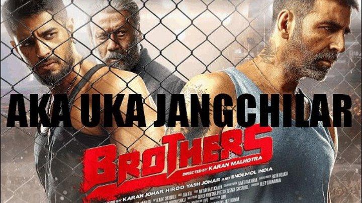 Aka Uka Jangchilar (Hind kino Uzbek tilida) 2016 HD