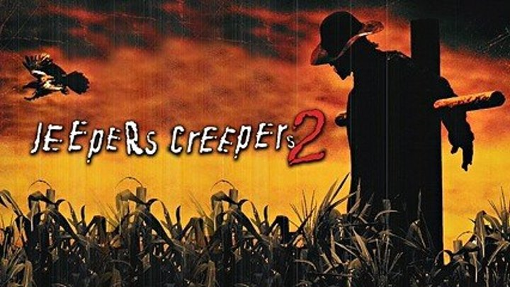 Джиперс Криперс 2 (Jeepers Creepers II 2003) Dub