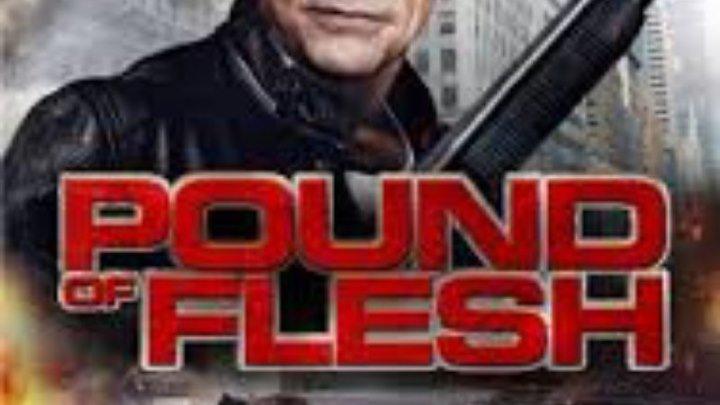 Фунт плоти Pound Of Flesh 2016Боевик Жан-Клод Ван Дамм ✯ hd