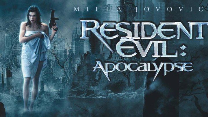 Обитель зла 2: Апокалипсис / Ужасы, фантастика, боевик / Германия, Франция, Великобритания / 2004 (18+)