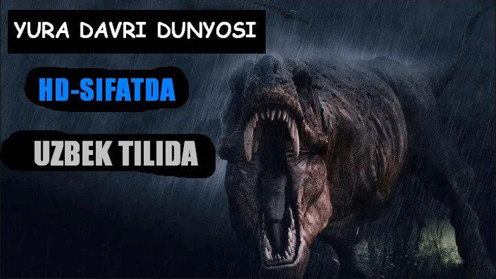 Yura Davri Dunyosi 4 (Uzbek Tilida) 2015 HD