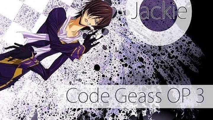 Code Geass- Lelouch of the Rebellion OP 3 [Hitomi No Tsubasa] (Jackie-O Russian Full-Version)