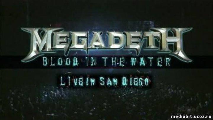 MEGADETH - BLOOD IN THE WATER. 2008 - https://ok.ru/rockoboz (5932)