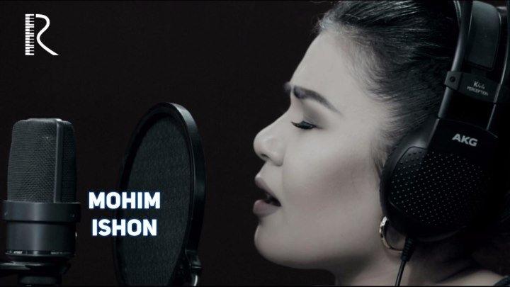 Mohim - Ishon | Мохим - Ишон